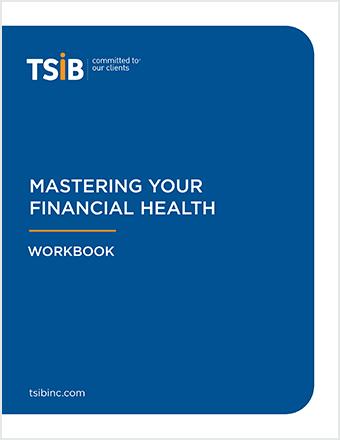 TSIB: Mastering Your Financial Health Workbook